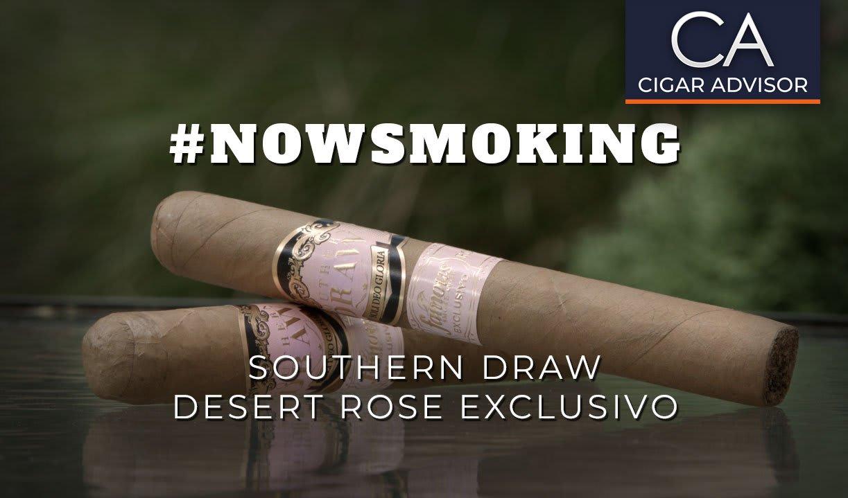 #nowsmoking: Southern Draw Desert Rose Exclusivo Featured Image