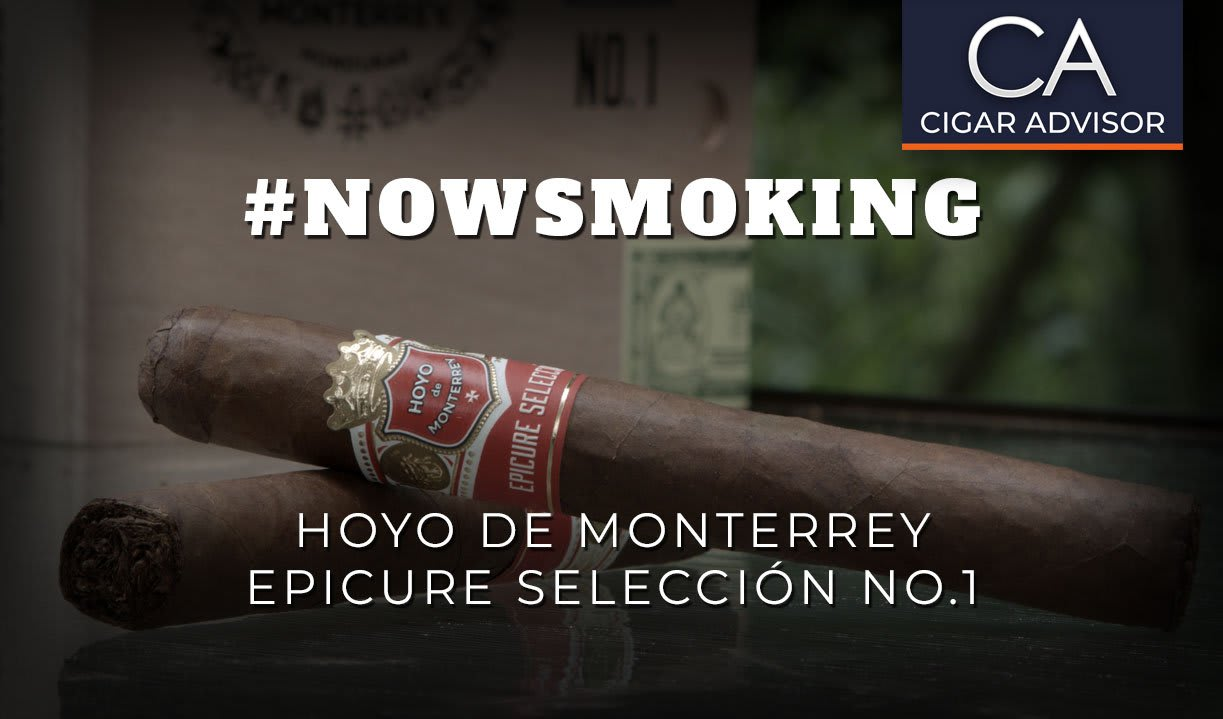 #nowsmoking: Hoyo de Monterrey Epicure Seleccion No.1 Featured Image