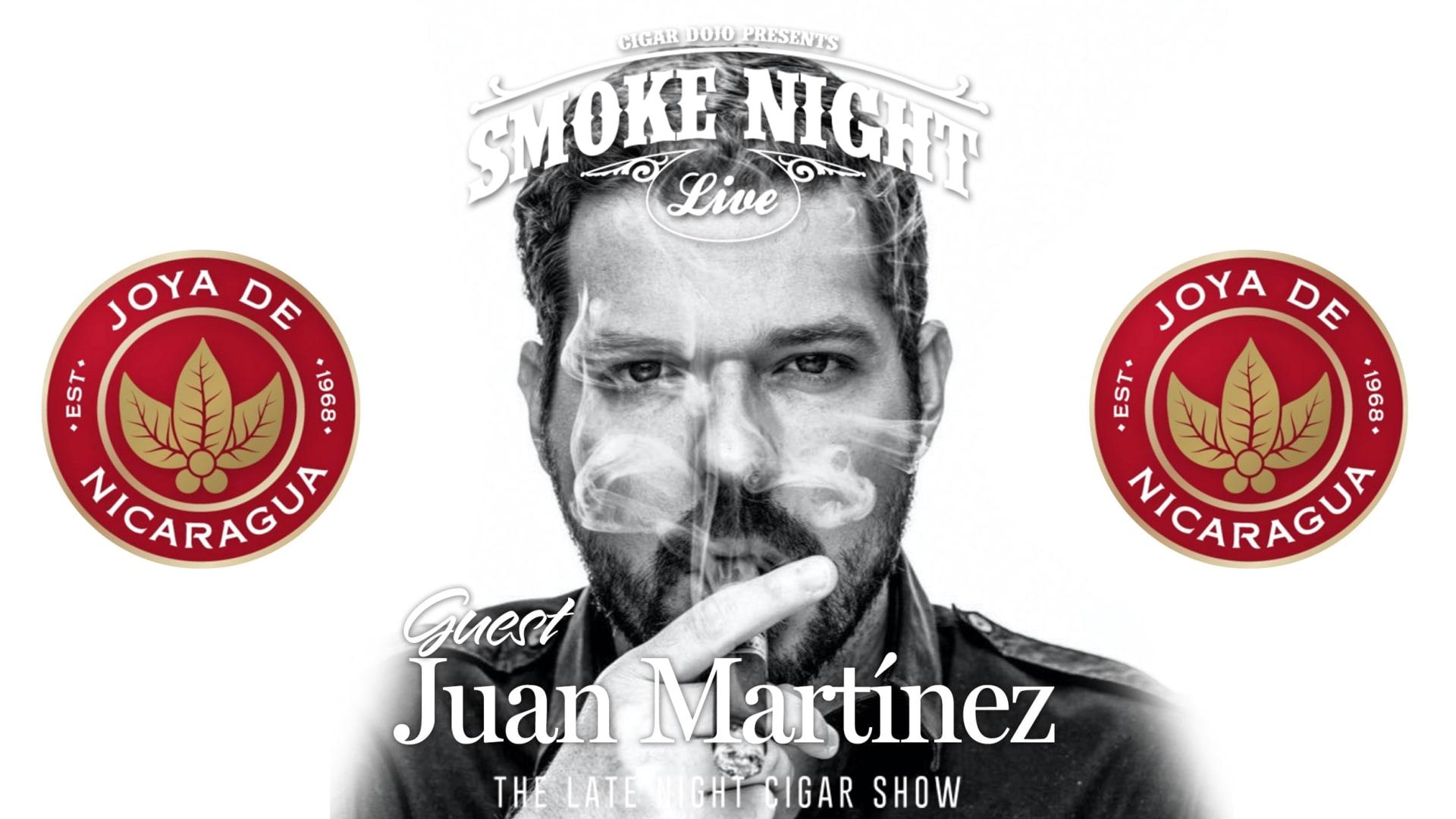 Smoke Night LIVE with Joya de Nicaragua's Juan Martínez Featured Image