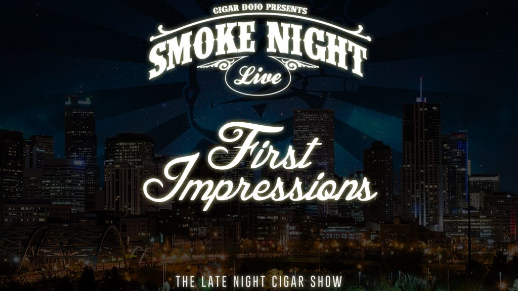 Smoke Night LIVE – First Impressions Take Two Featured Image