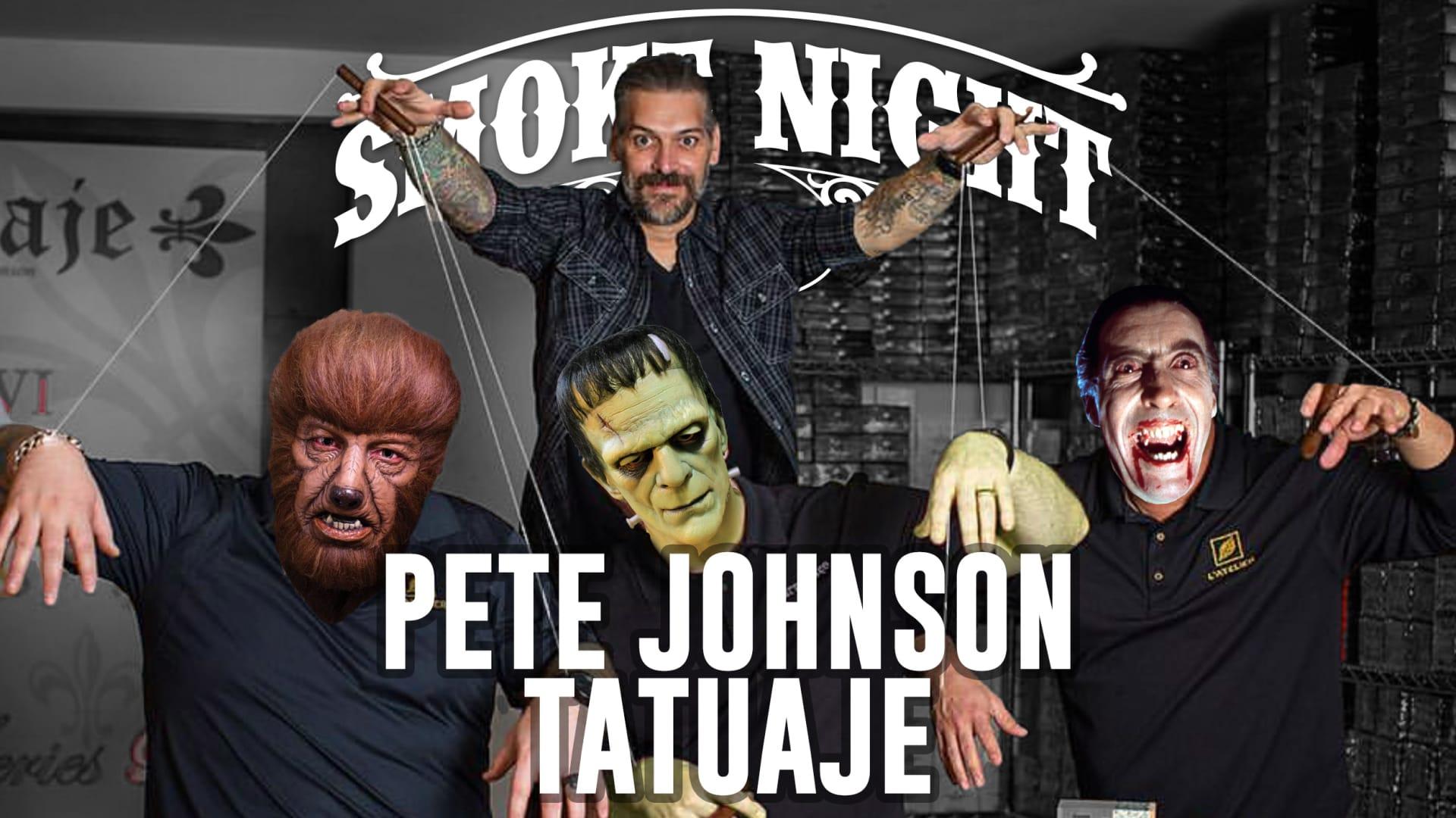Smoke Night LIVE – Pete Johnson of Tatuaje Featured Image