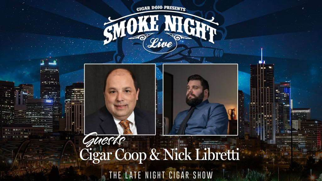 Smoke Night LIVE with Cigar Coop & Nick Libretti Featured Image