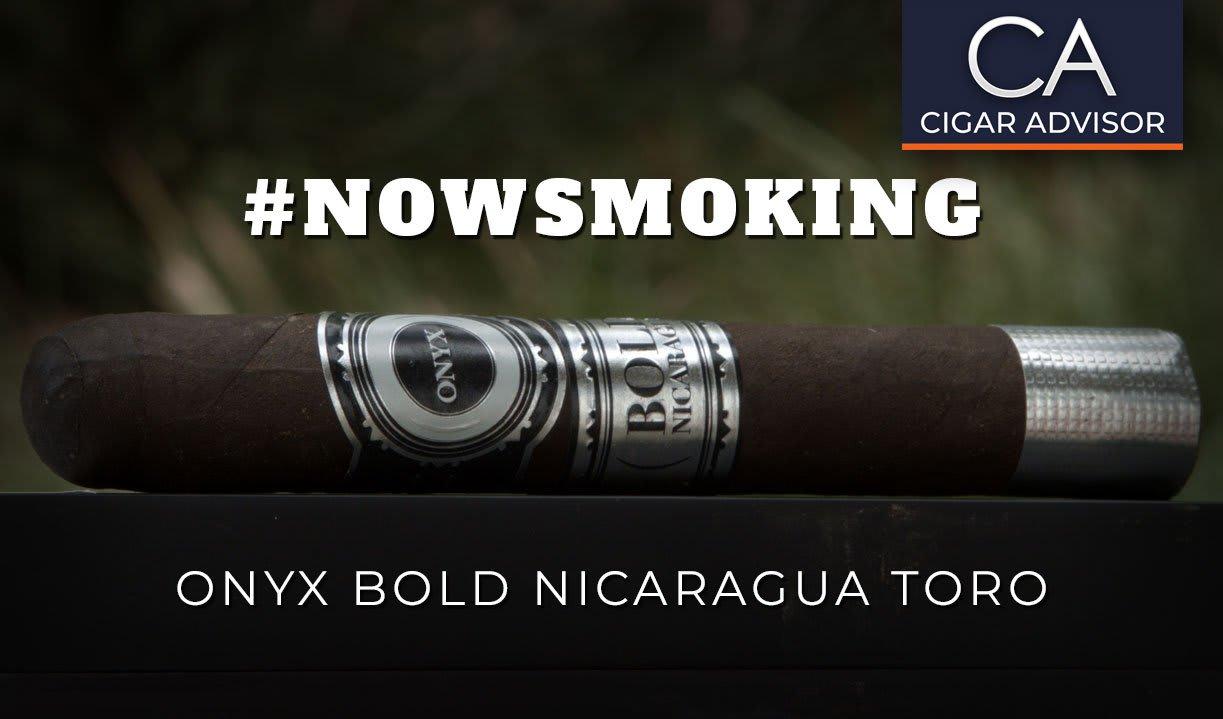 #nowsmoking: Onyx Bold Nicaragua Toro Featured Image