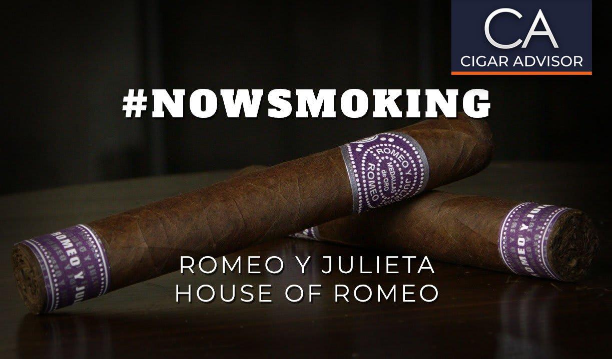 #nowsmoking: Romeo y Julieta House of Romeo Toro Featured Image