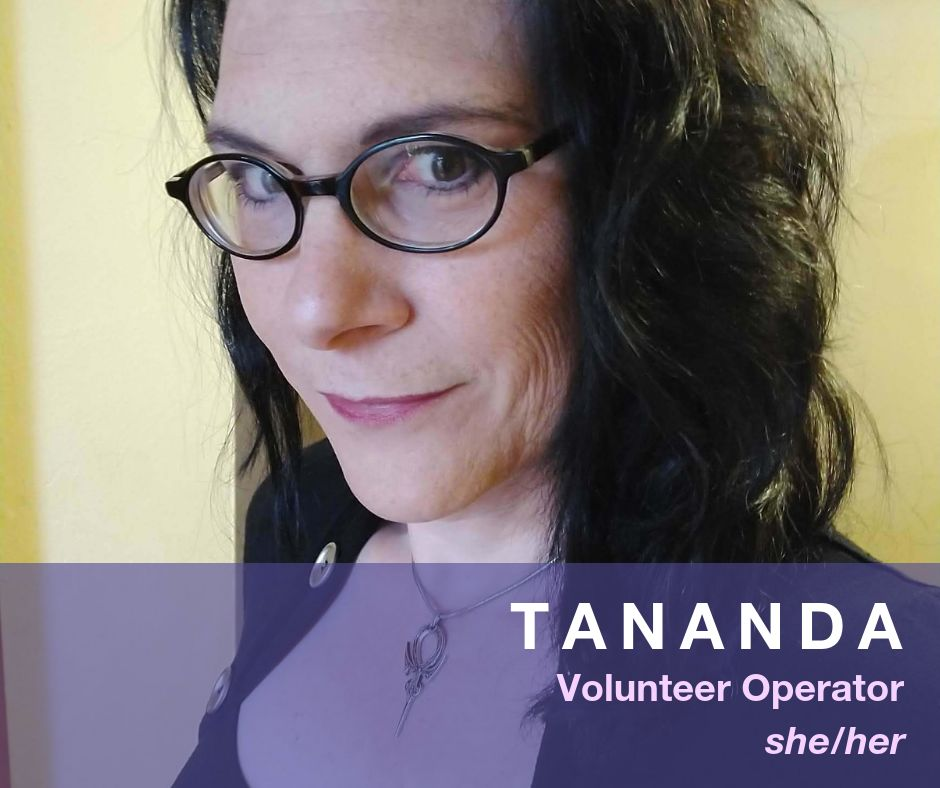 Image of Tananda - Volunteer Operator - she/her