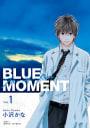 BLUE MOMENT ブルーモーメント