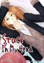 Stuck In My Head 1巻