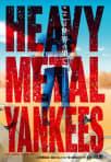 HEAVY METAL YANKEES