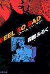 FEEL SO BAD