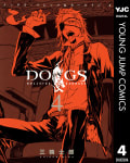 DOGS / BULLETS & CARNAGE(4)