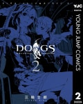 DOGS / BULLETS & CARNAGE(2)