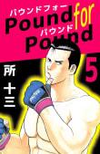 Pound for Pound(5)