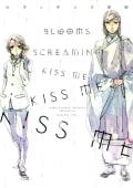 BLOOMS SCREAMING KISS ME KISS ME KISS ME