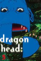 ドラゴンヘッド 5巻