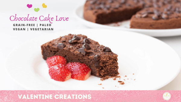 Image ofChocolate Cake Love – Grain-Free and Vegan