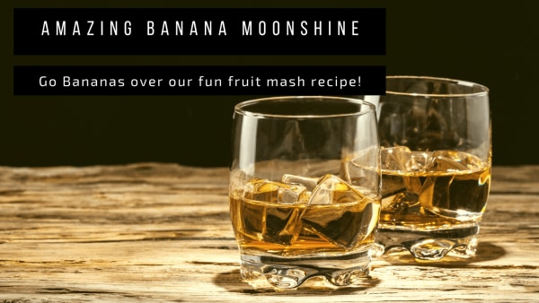 Image ofAmazing Banana Moonshine Recipe