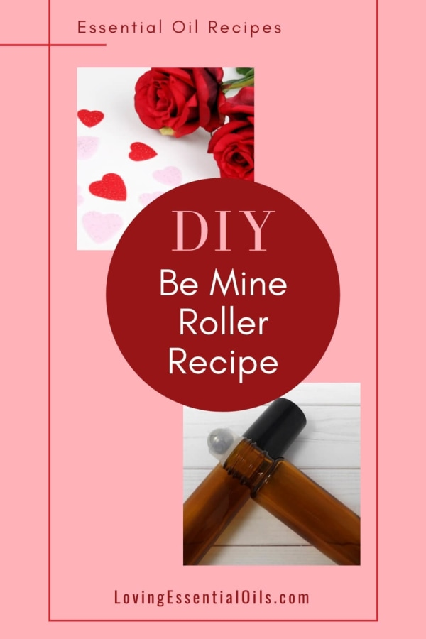 Image ofBe Mine Roller Recipe with Essential Oils