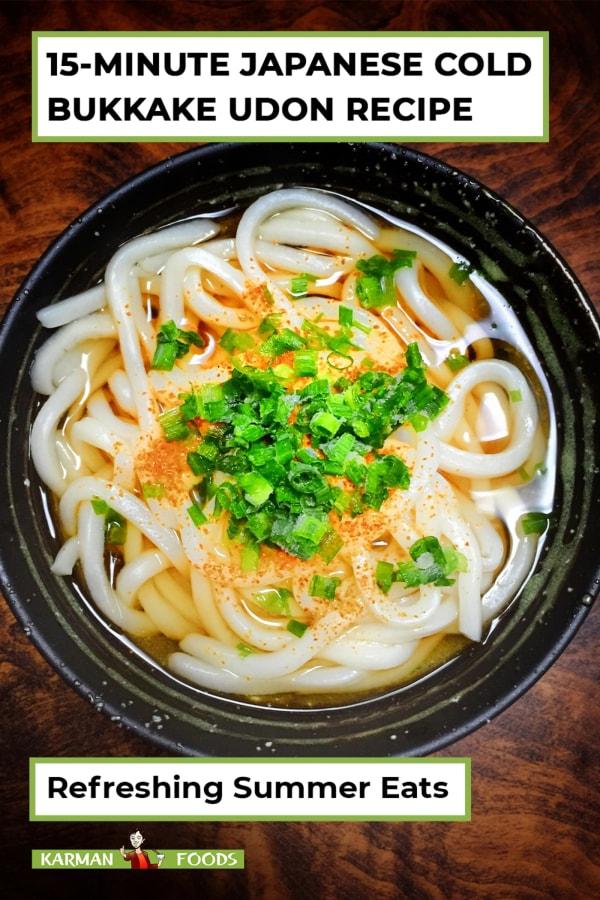 Image of 15-Minute Bukkake Cold Udon Noodles
