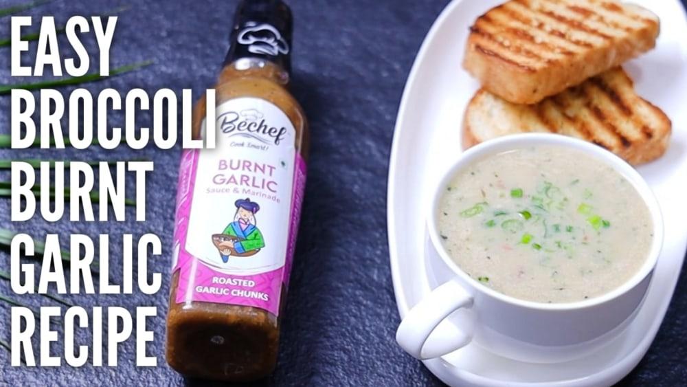 Image of Burnt Garlic Broccoli Soup : Gamechanger recipe for Health Freaks!!!