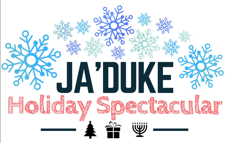 Ja'Duke Holiday Spectacular