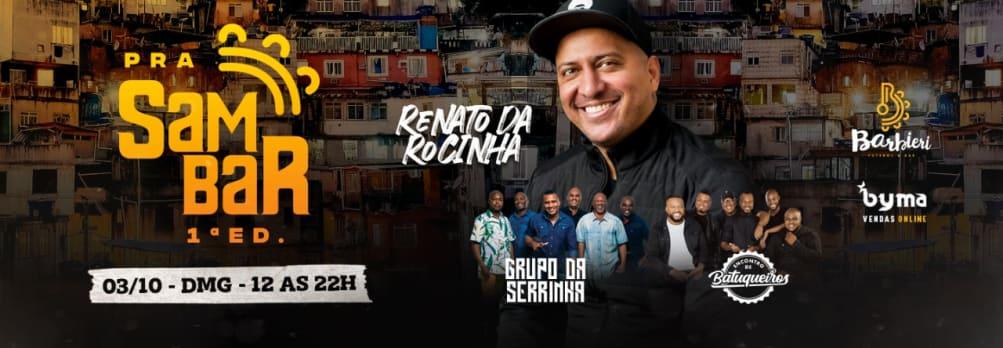 Pra Sambar  com Renato da Rocinha