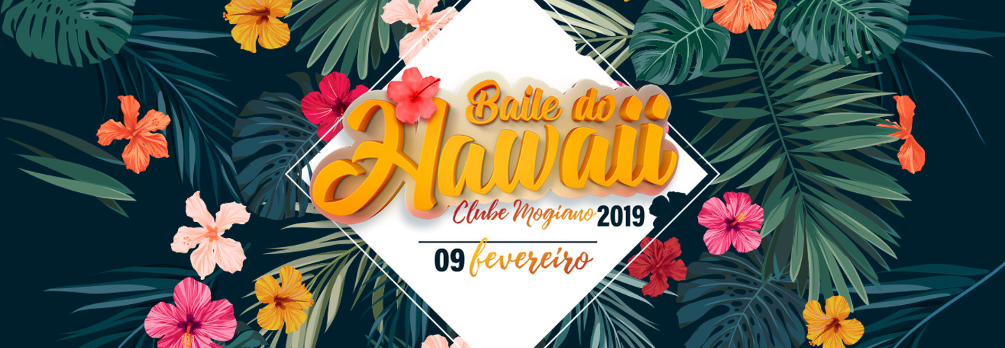 Baile do Hawaii 2019