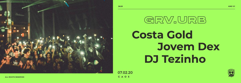 Groove Urbano: Costa Gold, Jovem Dex e DJ Tezinho