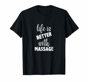 LIFE IS BETTER WITH MASSAGE T-SHIRT | BLACK