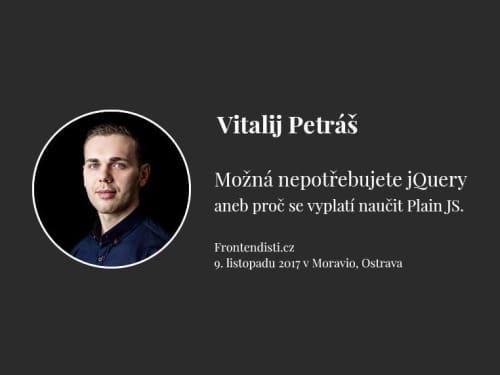 """Přednáším na téma """"Možná nepotřebujete jQuery"""" - Frontendisti.cz 2017"""
