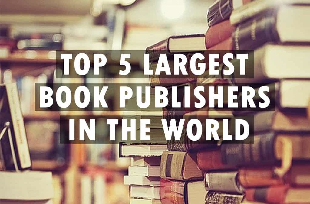 Top 5 largest book publishers in the world