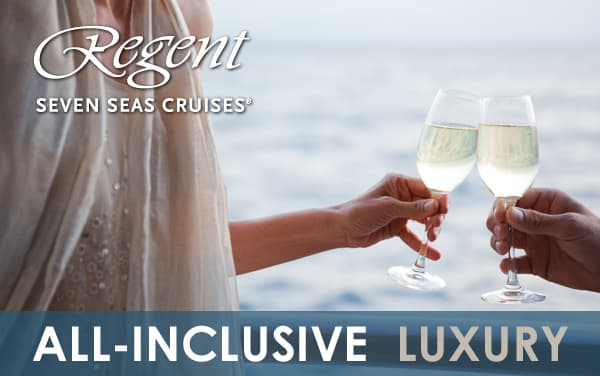 Regent: FREE Air, Excursions, Drinks, WiFi, Tips