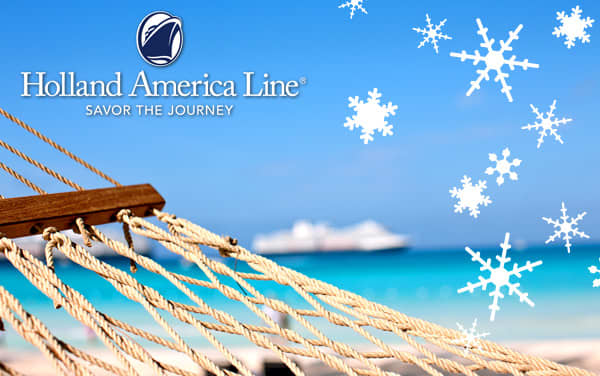 Holland America Holiday cruises from $1,099*