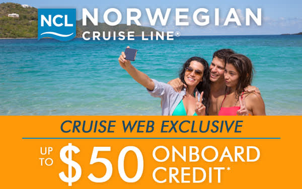 Norwegian Cruise Line: up to $50 Onboard Credit*