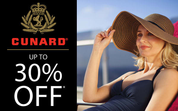 Cunard Sale: up to 30% Off and Free Gratuities*