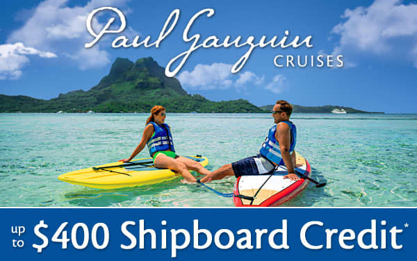 Paul Gauguin Sale: up to $400 Shipboard Credit*