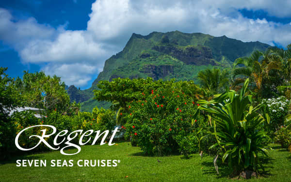 Regent Seven Seas South Pacific & Tahiti cruises from $14,499*