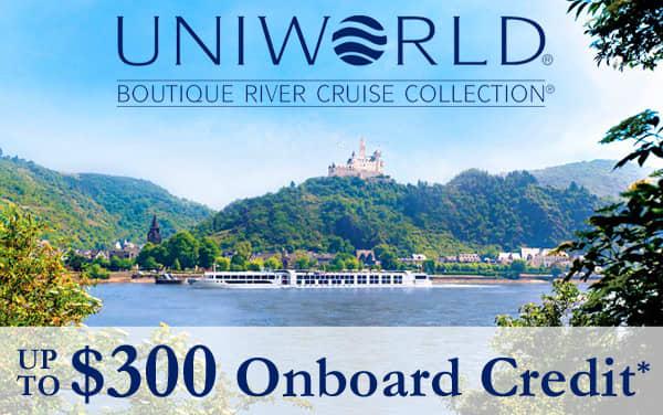 Uniworld: FREE $300 Onboard Credit*