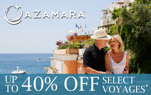 Azamara Cruise Sale: Up to 40% Off!*