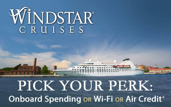 Windstar Cruises Pick Your Perk: WiFi, Air Cred...