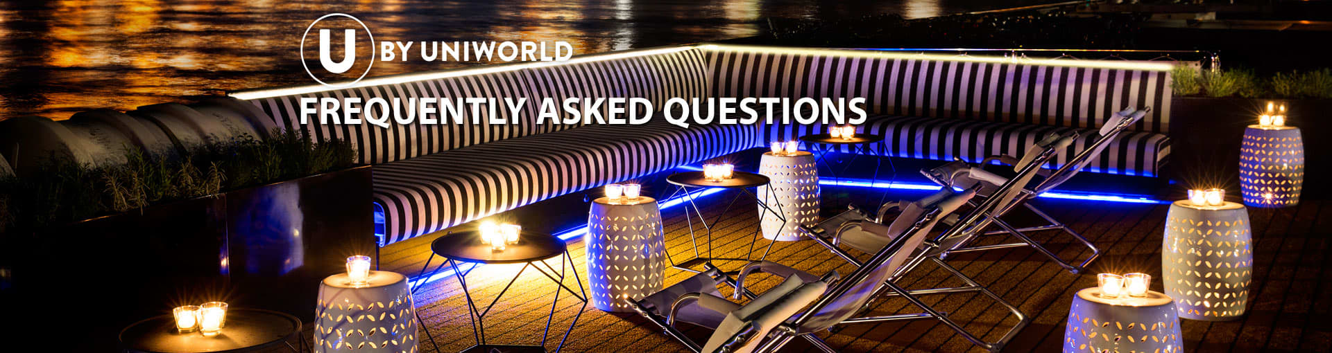 FAQ for U by Uniworld