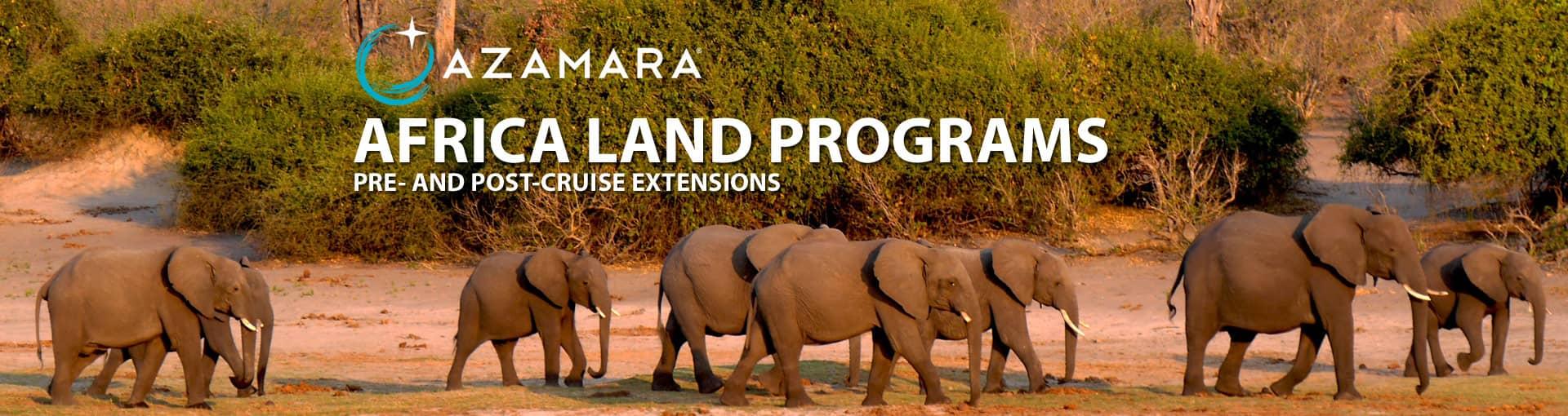 Azamara Africa Land Programs