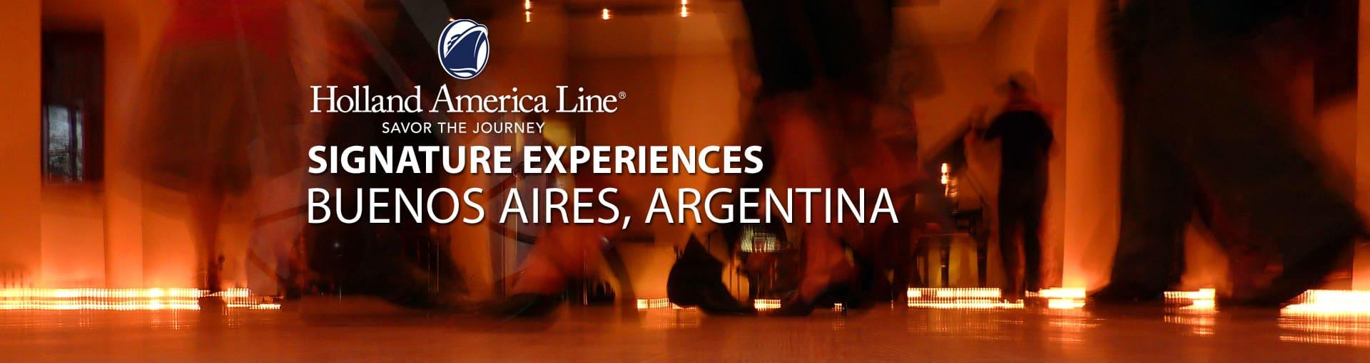 Holland America Signature Experiences - Buenos Aires, South America