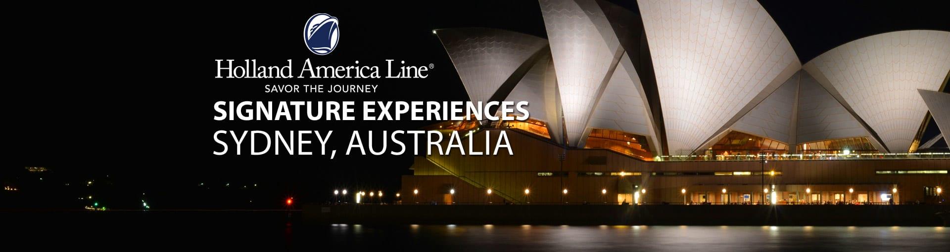 Holland America Signature Experiences - Sydney, Australia