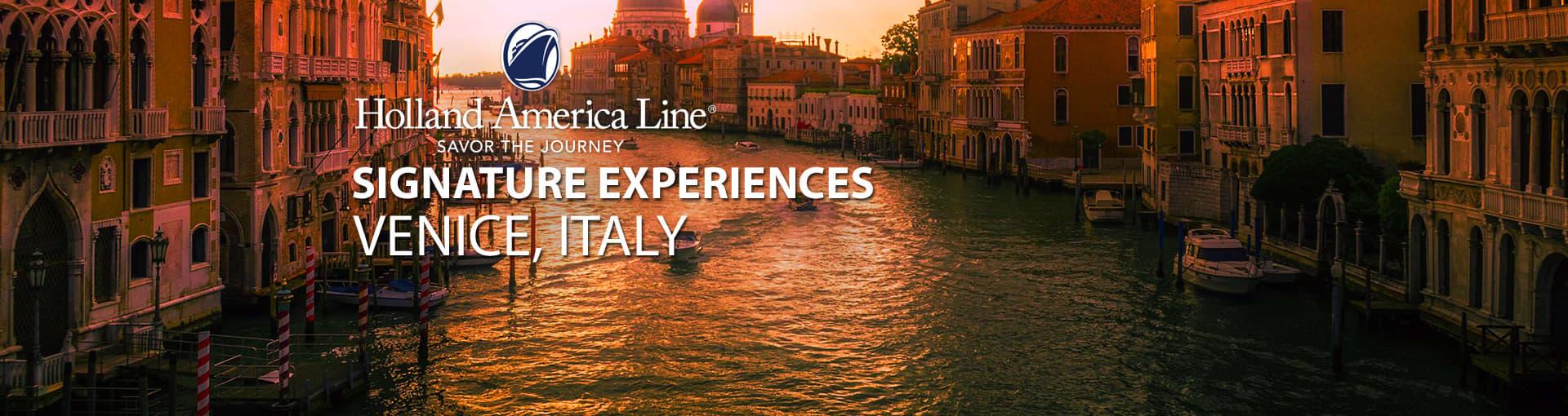 Holland America Signature Experiences - Venice, Italy