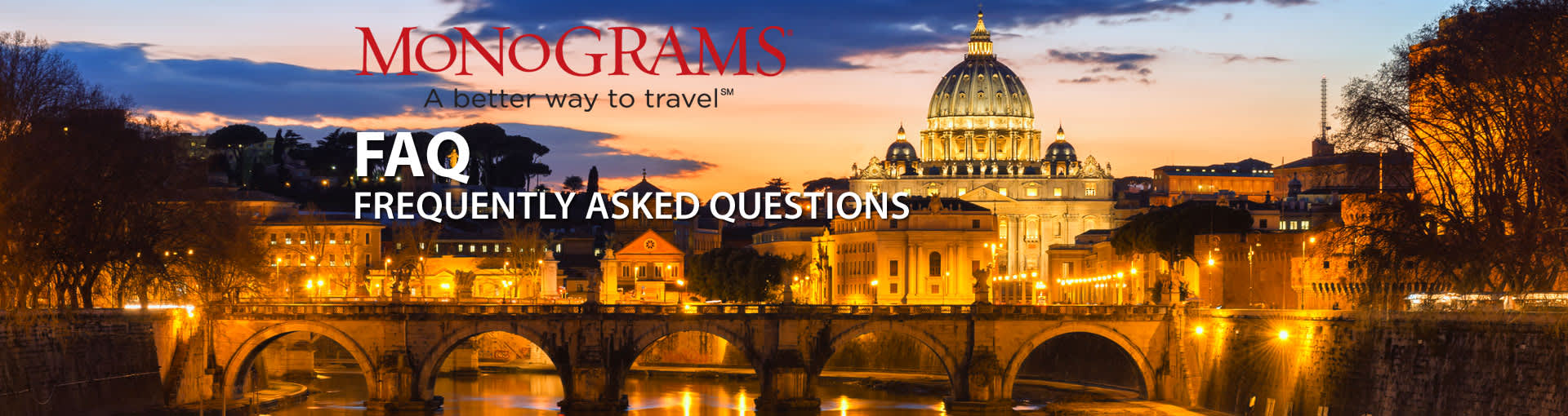 Monograms Vacation Packages FAQ