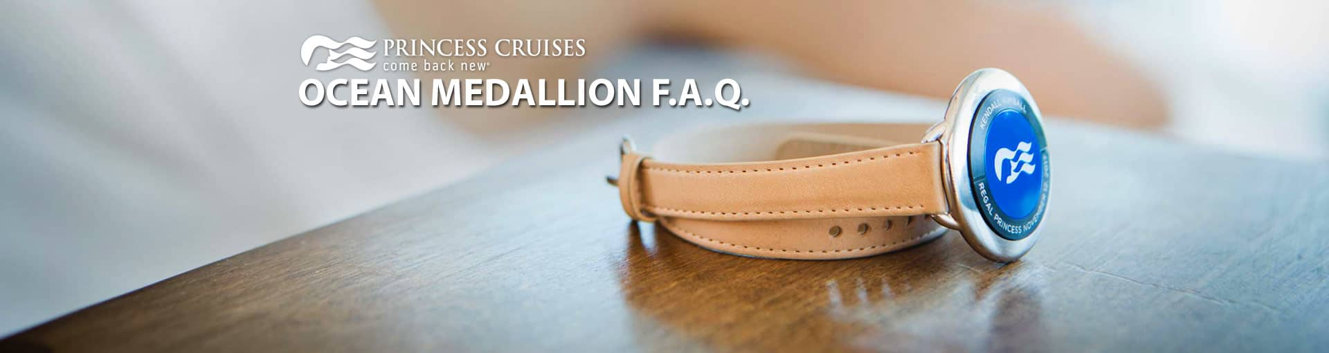 Princess Cruises - Ocean Medallion FAQ