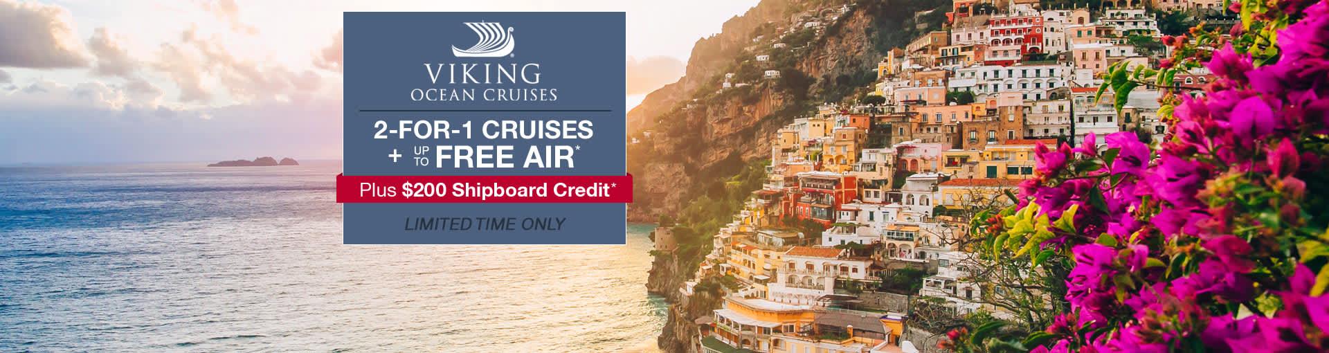 Viking Ocean Cruises: 2-for-1 Cruises plus up to FREE Airfare