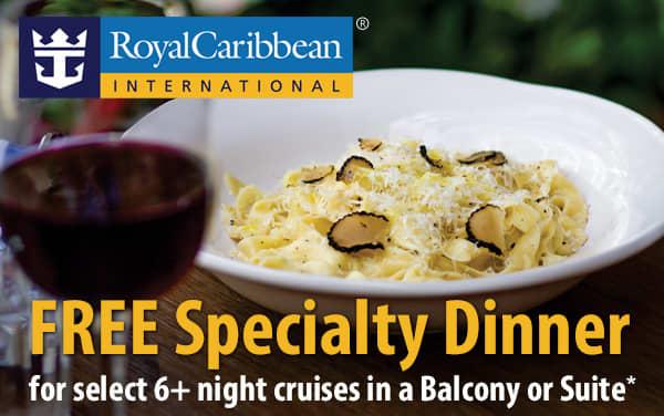 Royal Caribbean: FREE Specialty Dinner*
