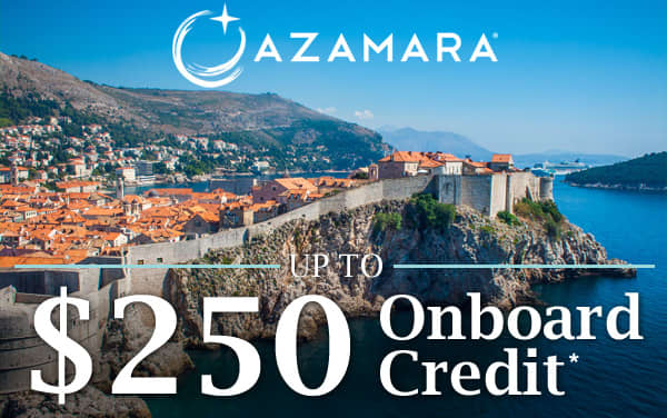 Azamara: Up to $250 to Spend Onboard*