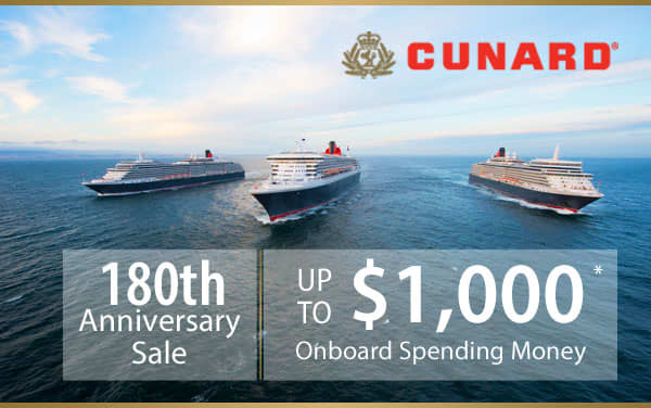 Cunard Anniversary Sale: Up to $1,000 OBC and...*